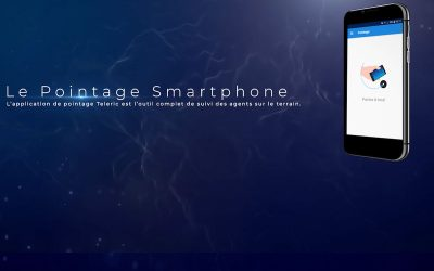 Solution Teleric : L'application de pointage Smartphone