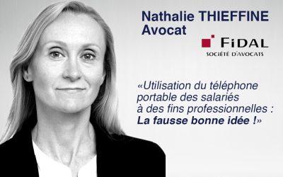 ⚖ DROIT : UTILISATION DU TELEPHONE PORTABLE DES SALARIÉS À DES FINS PROFESSIONNELLES, LA FAUSSE BONNE IDÉE !